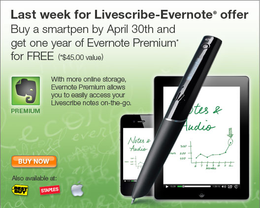 Buy a smartpen by April 30th and get one year of Evernote Premium* for FREE